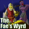 The Faes Wyrd